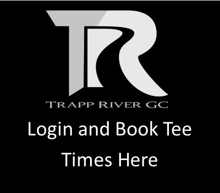 TRapp River Click Here Tee Times